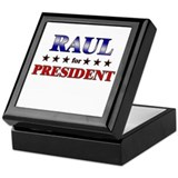 RAUL for president Keepsake Box