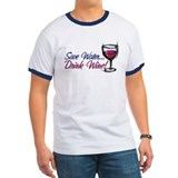 Save Water Drink Wine T