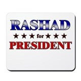 RASHAD for president Mousepad