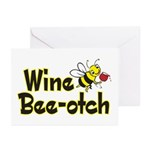 Wine Bee-Otch Greeting Cards (Pk of 10)