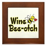 Wine Bee-Otch Framed Tile