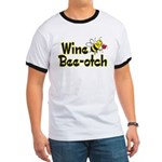 Wine Bee-Otch Ringer T