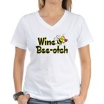 Wine Bee-Otch Women's V-Neck T-Shirt