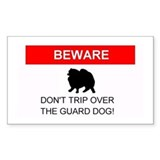 Dont trip over the guard dog Rectangle Decal