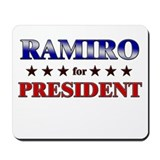 RAMIRO for president Mousepad