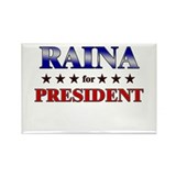 RAINA for president Rectangle Magnet (10 pack)