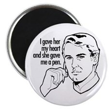 I gave her my heart... Magnet