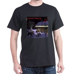 Santa's Coming! Dark T-Shirt