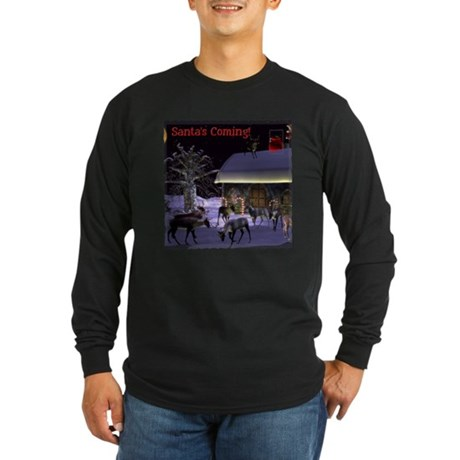 Santa's Coming! Long Sleeve Dark T-Shirt