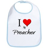 I Love My Preacher Bib