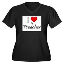 I Love My Preacher Women's Plus Size V-Neck Dark T