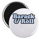 Barack & Roll Magnet