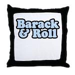 Barack & Roll Throw Pillow