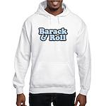 Barack & Roll Hooded Sweatshirt