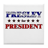 PRESLEY for president Tile Coaster