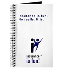 Insurance Is Fun Journal, Insurance is fun. No rea