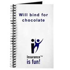 Insurance Is Fun Journal, Will bind for chocolate
