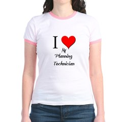 I Love My Planning Technician Jr. Ringer T-Shirt