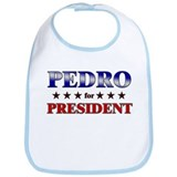 PEDRO for president Bib