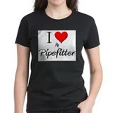 I Love My Pipefitter Tee