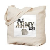 Proud army wife Tote Bags