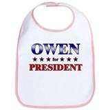 OWEN for president Bib