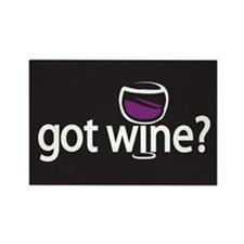 got wine? Rectangle Magnet