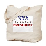 NYA for president Tote Bag