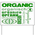 Go Organic Yard Sign