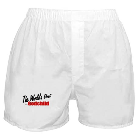 """The World's Best Godchild"" Boxer Shorts"
