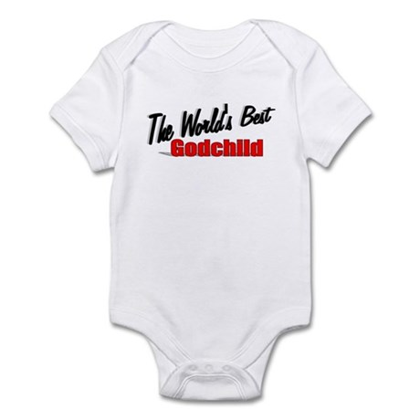 """The World's Best Godchild"" Infant Bodysuit"