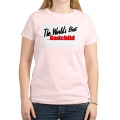 """The World's Best Godchild"" Women's Light T-Shirt"