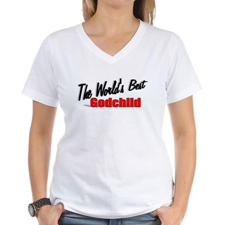 """The World's Best Godchild"" Women's V-Neck T-Shirt"