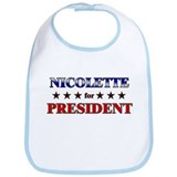 NICOLETTE for president Bib