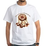 Gather Your Dreams White T-Shirt