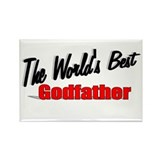 """The World's Best Godfather"" Rectangle Magnet"