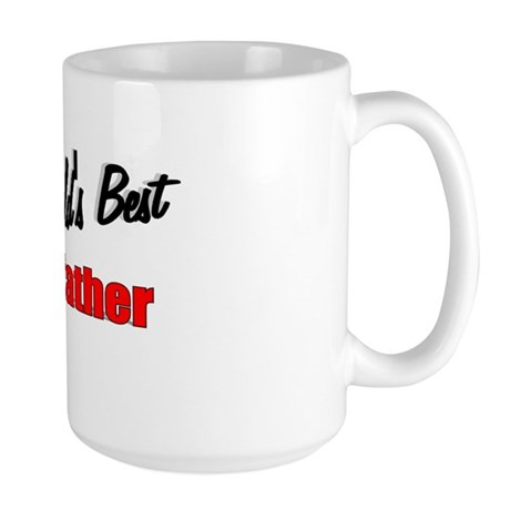 """The World's Best Godfather"" Large Mug"