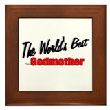 """The World's Best Godmother"" Framed Tile"