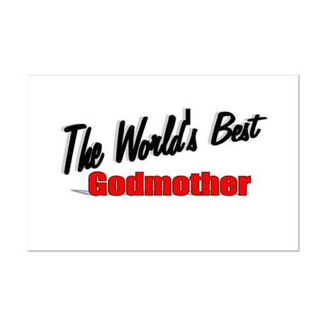 """The World's Best Godmother"" Mini Poster Print"