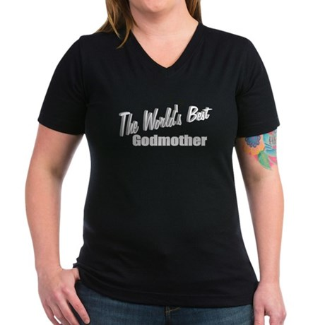 """The World's Best Godmother"" Women's V-Neck Dark T"