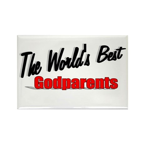 """The World's Best Godparents"" Rectangle Magnet"