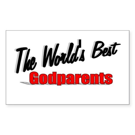 """The World's Best Godparents"" Sticker (Rectangular"