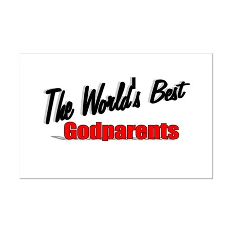 """The World's Best Godparents"" Mini Poster Print"