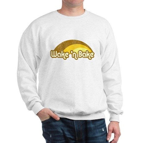 Wake 'n Bake Sweatshirt
