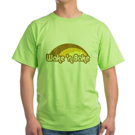 Wake 'n Bake Green T-Shirt