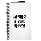 Happiness is being Bradyn Journal