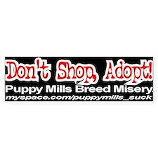Don't Shop, Adopt! Bumper Bumper Sticker