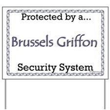 Brussels Security  Yard Sign