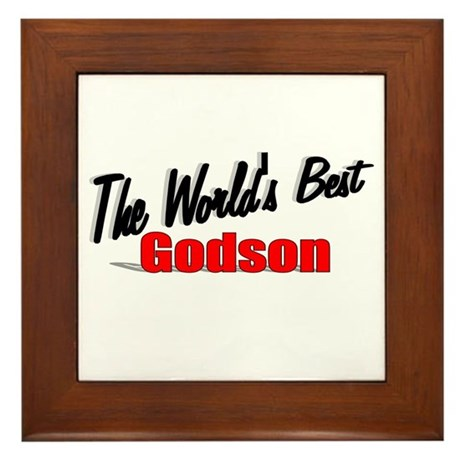 &quot;The World's Best Godson&quot; Framed Tile