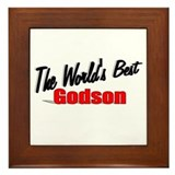"""The World's Best Godson"" Framed Tile"